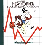 The New Yorker Book of Business Cartoons by…