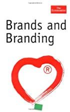 Brands and Branding (The Economist Series)…