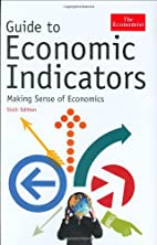 Guide to Economic Indicators: Making Sense…
