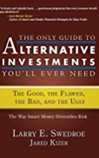 The Only Guide to Alternative Investments…