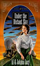 Under the Distant Sky (Hannah of Fort…