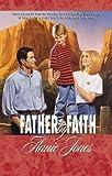 Jones, Annie: Father by Faith (Palisades Pure Romance)