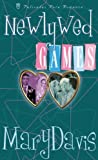 Davis, Mary: Newlywed Games (Palisades Pure Romance)