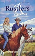 Rustlers (Palisades Pure Romance) by Karen&hellip;