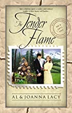 The Tender Flame by Al & Joanna Lacy