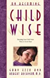 Ezzo, Gary: On Becoming Childwise