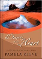 Deserts of the Heart: Finding God During the…
