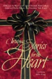 Gray, Alice: Christmas Stories for the Heart