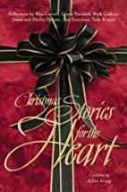 Christmas Stories for the Heart by Alice…