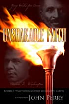 Unshakable Faith by John Perry