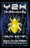 Feldhahn, Shaunti: Y2K: The Millennium Bug-Youth Edition