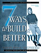 7 Ways to Build a Better You…