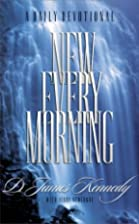New Every Morning: A Daily Devotional by Dr.…