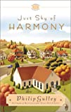 Gulley, Philip: Just Shy of Harmony