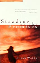 Standing on the Promises: Finding God's…