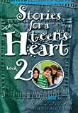 Gray, Alice: Stories for a Teen's Heart: Book 1
