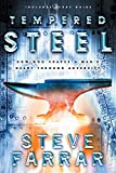 Farrar, Steve: Tempered Steel: How God Shaped a Man's Heart Through Adversity