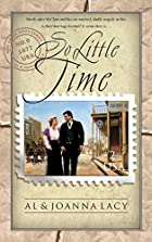 So Little Time by Al & Joanna Lacy