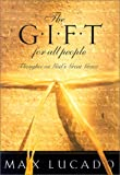 Lucado, Max: The Gift For All People