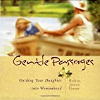 Gentle Passages: Guiding Your Daughter into…