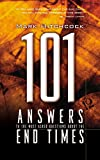 Hitchcock, Mark: 101 Answers to the Most Asked Questions About the End Times