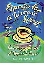 Espresso for a Woman's Spirit 2: More…