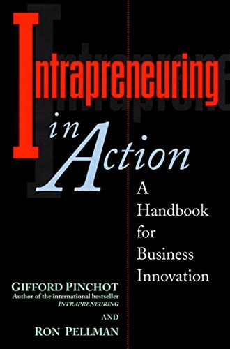 intrapreneuring-in-action-a-handbook-for-business-innovation