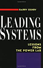Leading Systems: Lessons from the Power Lab…