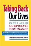 Schwartz, Ellen: Taking Back Our Lives in the Age of Corporate Dominance