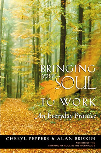 bringing-your-soul-to-work-an-everyday-practice