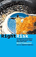 Right Risk: 10 Powerful Principles for…