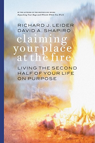 claiming-your-place-at-the-fire-living-the-second-half-of-your-life-on-purpose