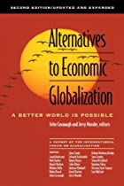 Alternatives to Economic Globalization: A…