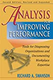 Richard A. Swanson: Analysis for Improving Performance: Tools for Diagnosing Organizations and Documenting Workplace Expertise