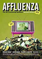 Affluenza: The All-Consuming Epidemic by…