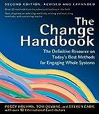 The Change Handbook: The Definitive Resource…