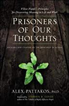 Prisoners of Our Thoughts: Viktor Frankl's…