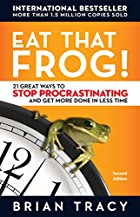 Eat That Frog!: 21 Great Ways to Stop…