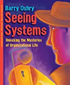 Seeing Systems: Unlocking the Mysteries of…