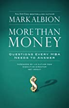 More Than Money: Questions Every MBA Needs…