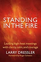 Standing in the Fire: Leading High-Heat…