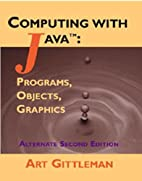 Computing with Java Alternate (2nd Edition)…