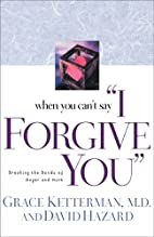 When You Can't Say I Forgive You: Breaking…