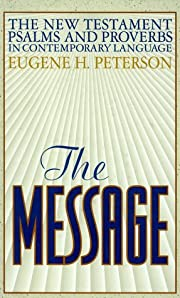 The Message: The New Testament Psalms and…