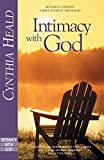 Heald, Cynthia: Intimacy With God: A Bible Study in the Psalms
