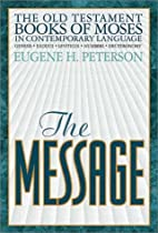 The Message: The Old Testament Books of…