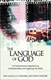 Julian, Ron: The Language of God: A Commonsense Approach to Understanding and Applying the Bible