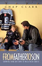 From Father to Son: Showing Your Boy How to…