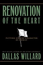 Renovation of the Heart: Putting On the…
