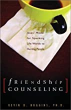 Friendship Counseling: Jesus' Model for…